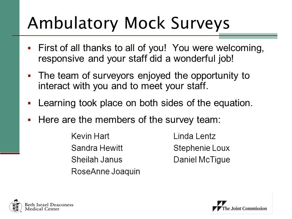 Ambulatory Mock Surveys
