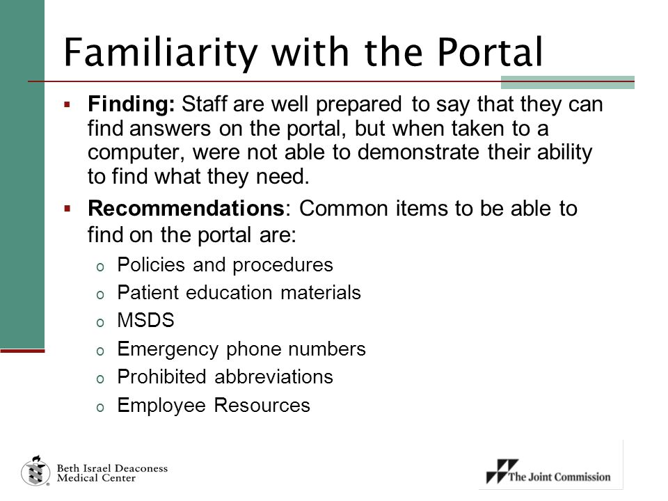 Familiarity with the Portal