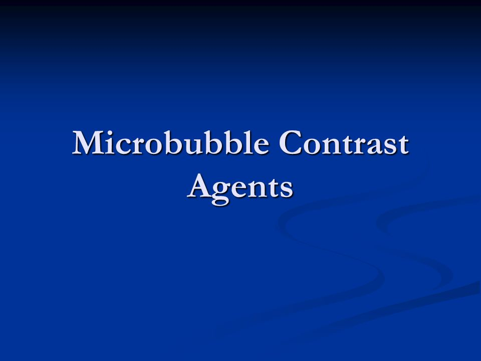 Microbubble Contrast Agents