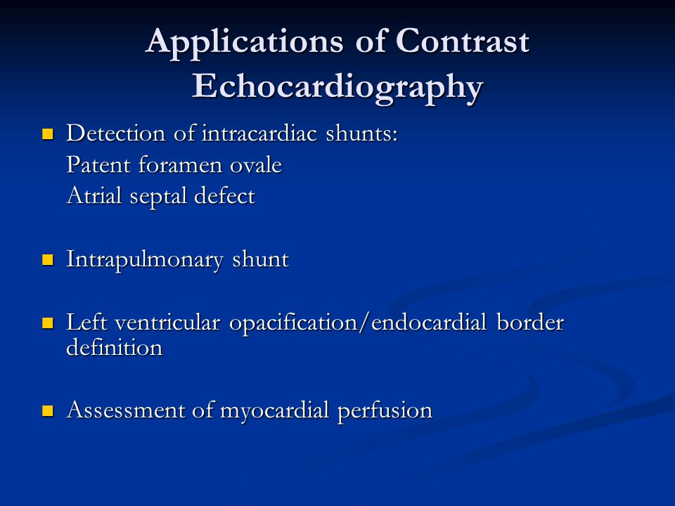 Applications of Contrast Echocardiography
