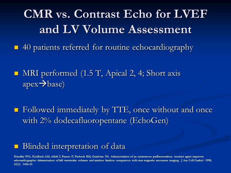 CMR vs. Contrast Echo for LVEF and LV Volume Assessment