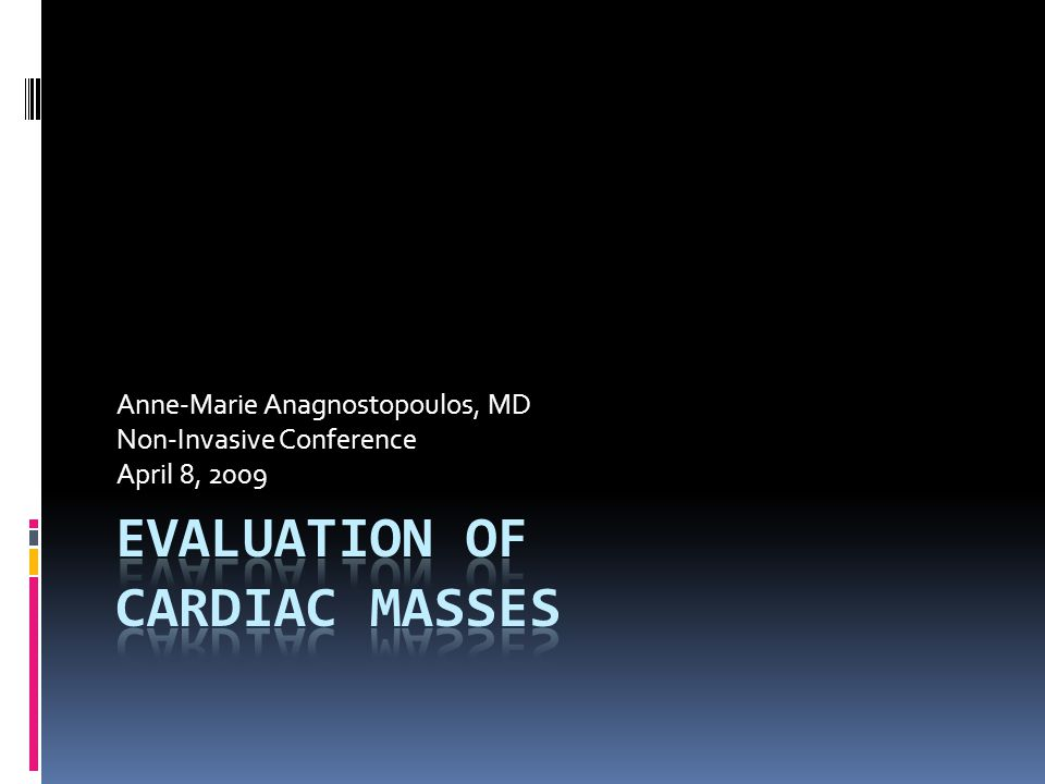 Evaluation of Cardiac Masses