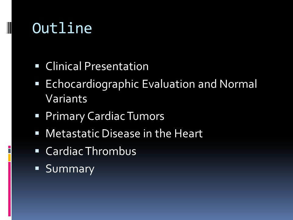 Outline Clinical Presentation
