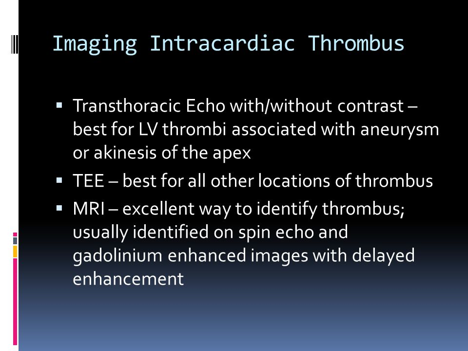 Imaging Intracardiac Thrombus