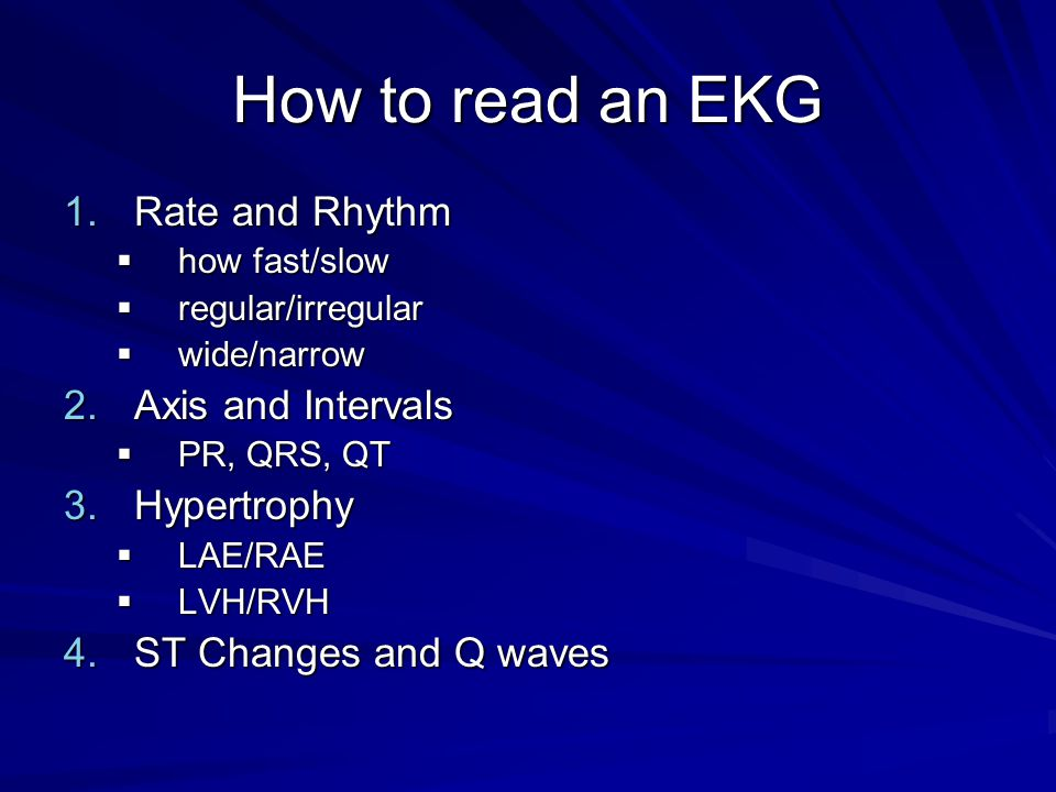 How to read an EKG Rate and Rhythm Axis and Intervals Hypertrophy