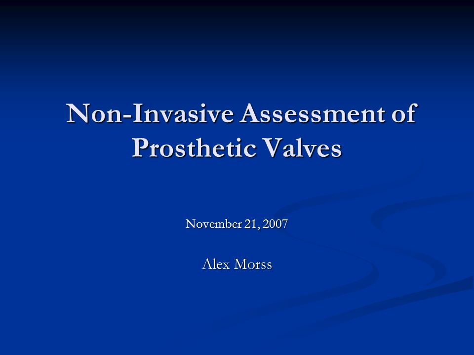 Non-Invasive Assessment of Prosthetic Valves