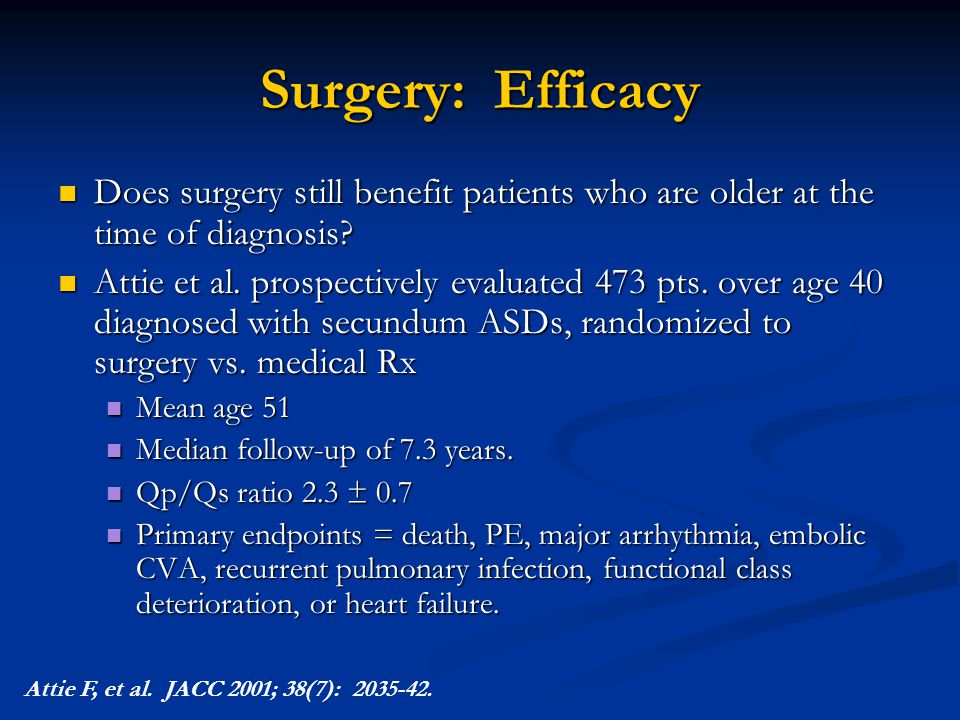 Surgery: Efficacy Does surgery still benefit patients who are older at the time of diagnosis
