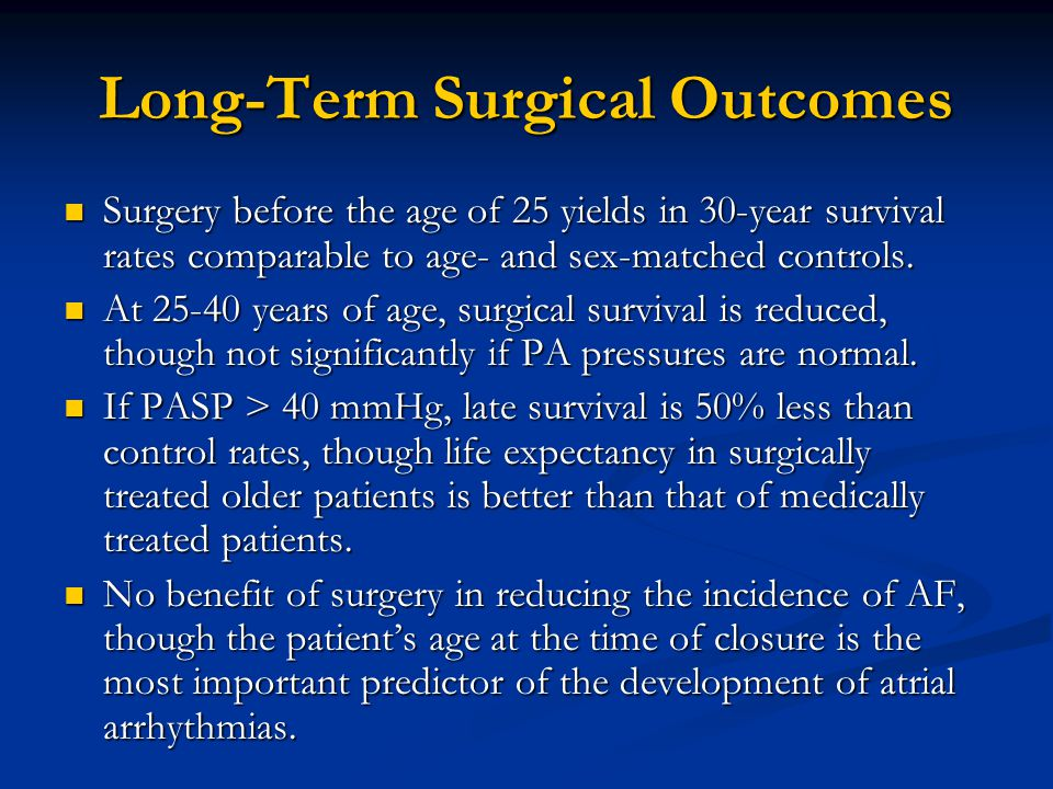 Long-Term Surgical Outcomes
