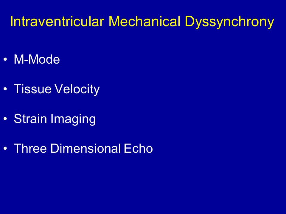 Intraventricular Mechanical Dyssynchrony