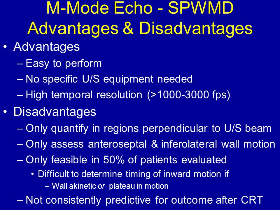 M-Mode Echo - SPWMD Advantages & Disadvantages