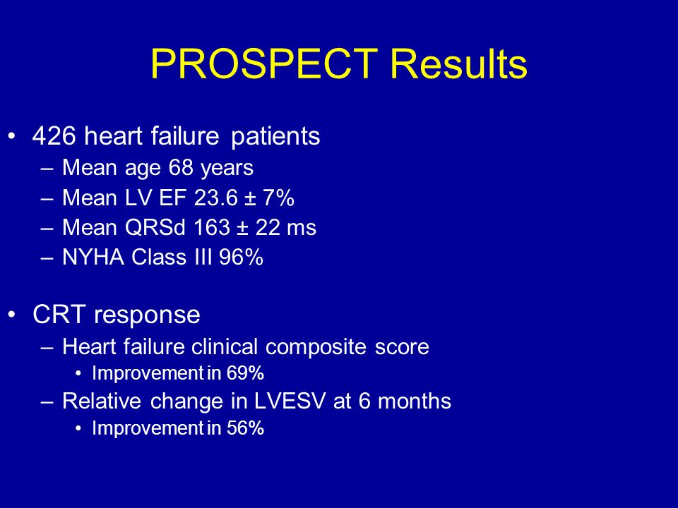 PROSPECT Results 426 heart failure patients CRT response