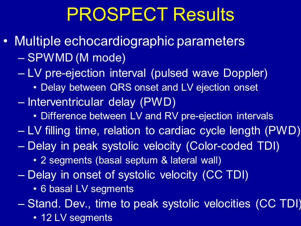 PROSPECT Results Multiple echocardiographic parameters SPWMD (M mode)