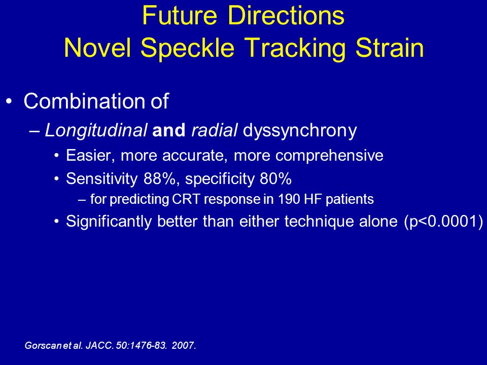 Future Directions Novel Speckle Tracking Strain