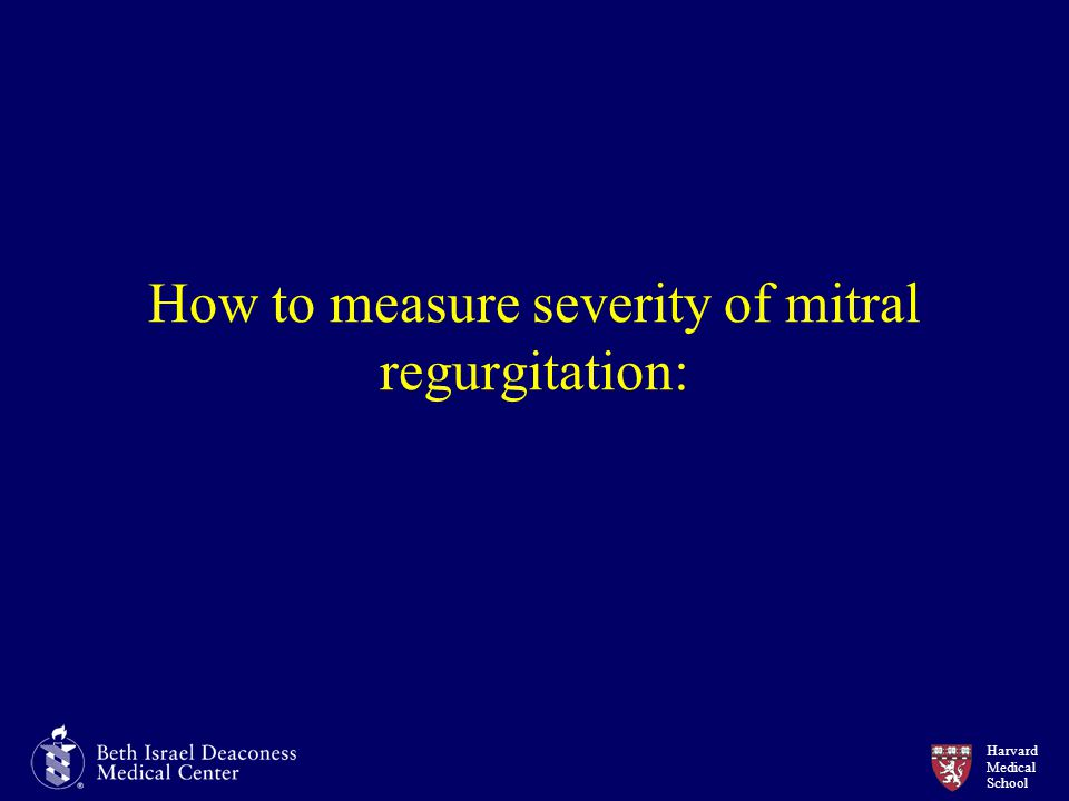 How to measure severity of mitral regurgitation: