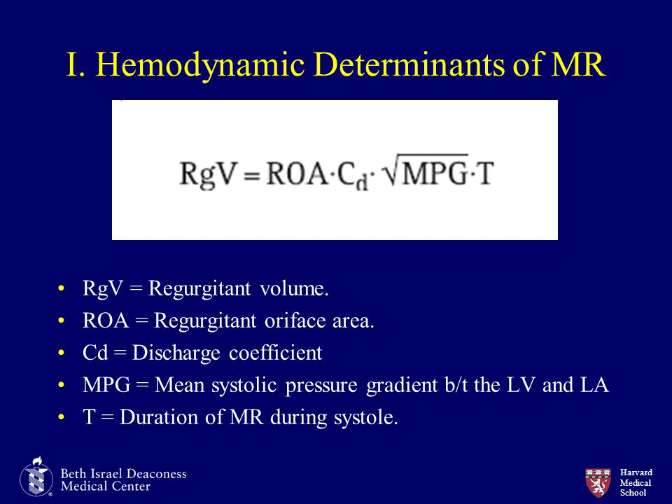I. Hemodynamic Determinants of MR