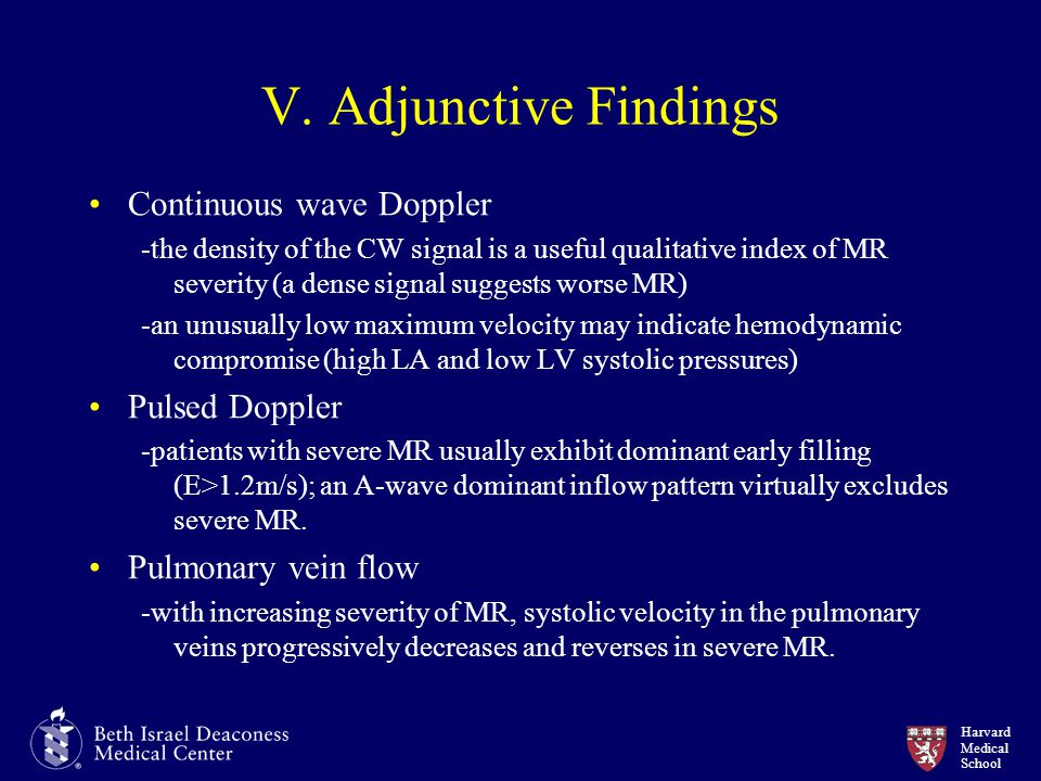 V. Adjunctive Findings Continuous wave Doppler Pulsed Doppler