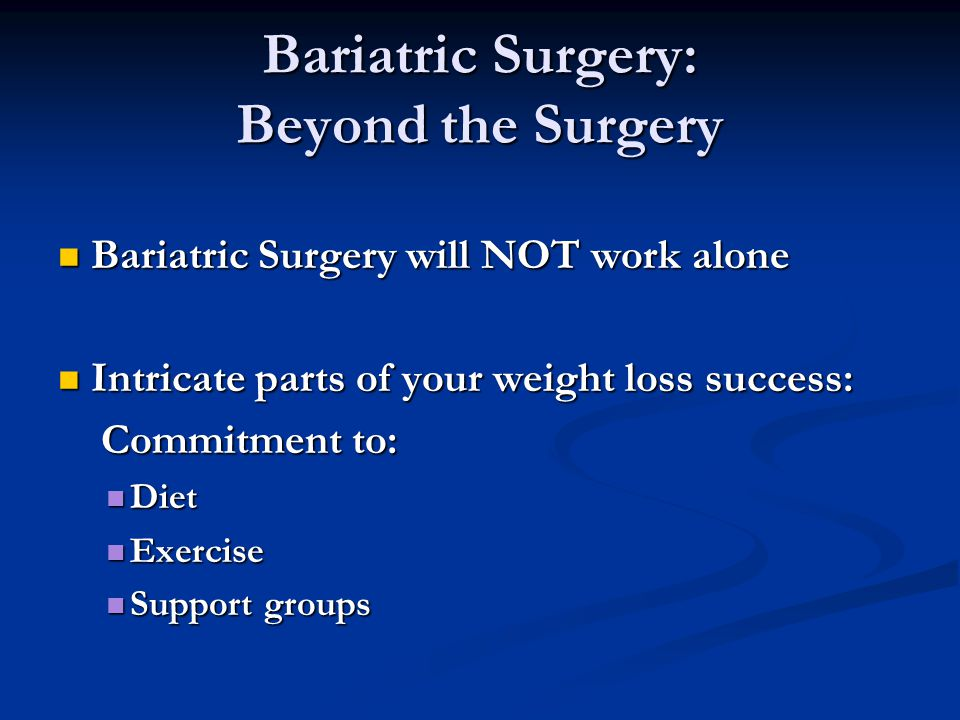 Bariatric Surgery: Beyond the Surgery
