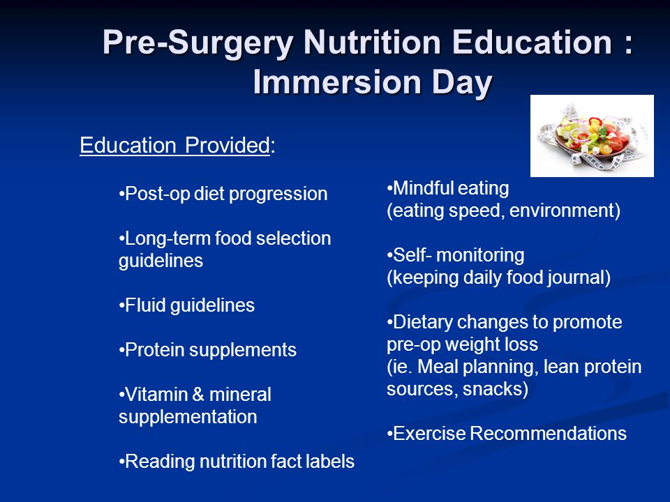 Pre-Surgery Nutrition Education : Immersion Day