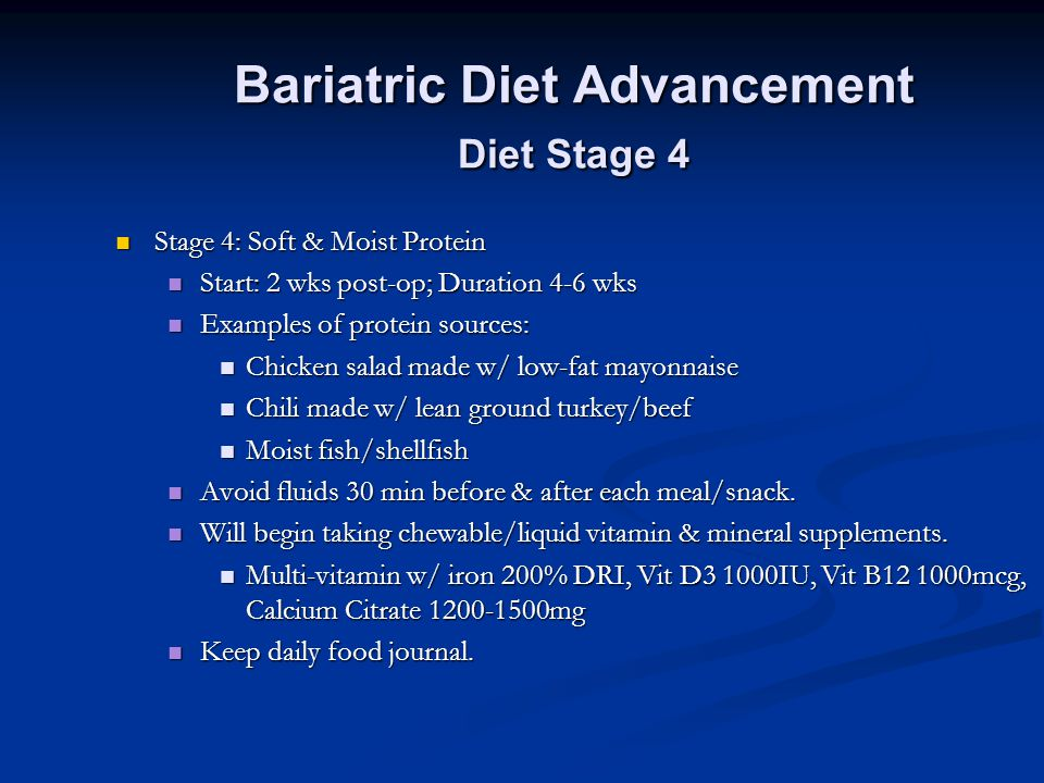 Bariatric Diet Advancement Diet Stage 4