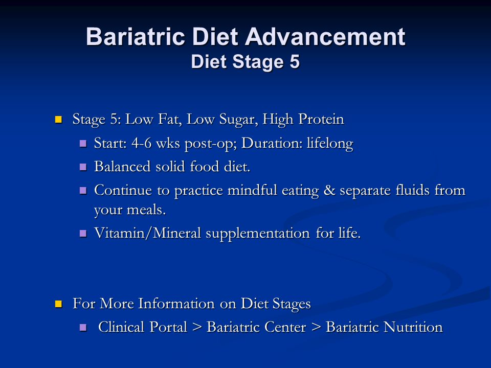 Bariatric Diet Advancement Diet Stage 5