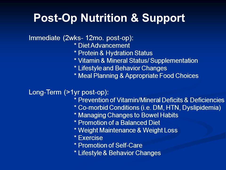 Post-Op Nutrition & Support