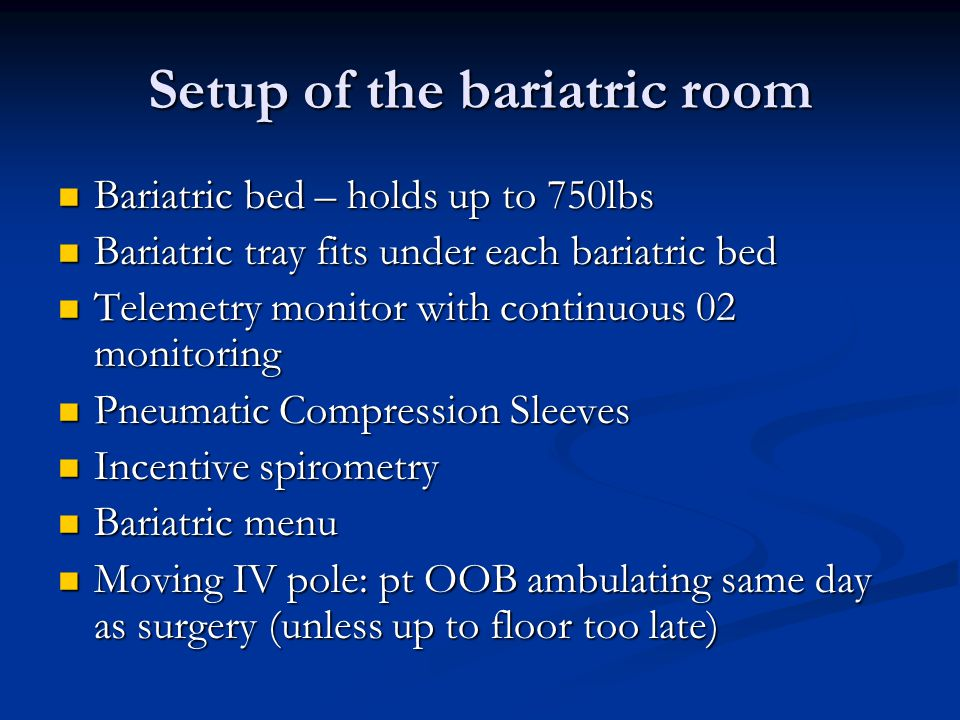Setup of the bariatric room