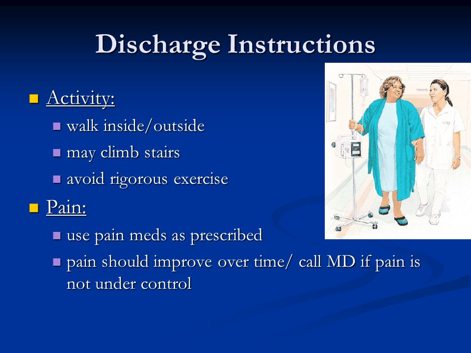 Discharge Instructions