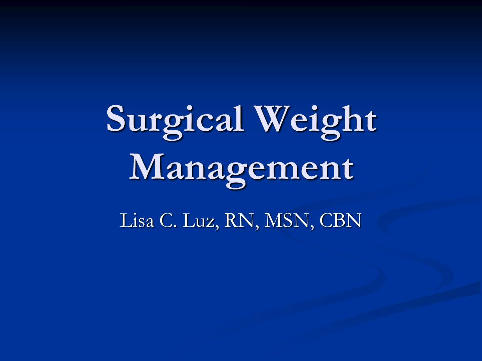 Surgical Weight Management
