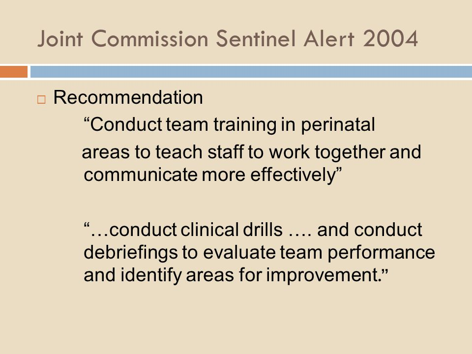 Joint Commission Sentinel Alert 2004
