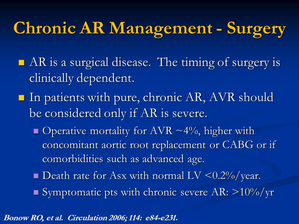 Chronic AR Management - Surgery