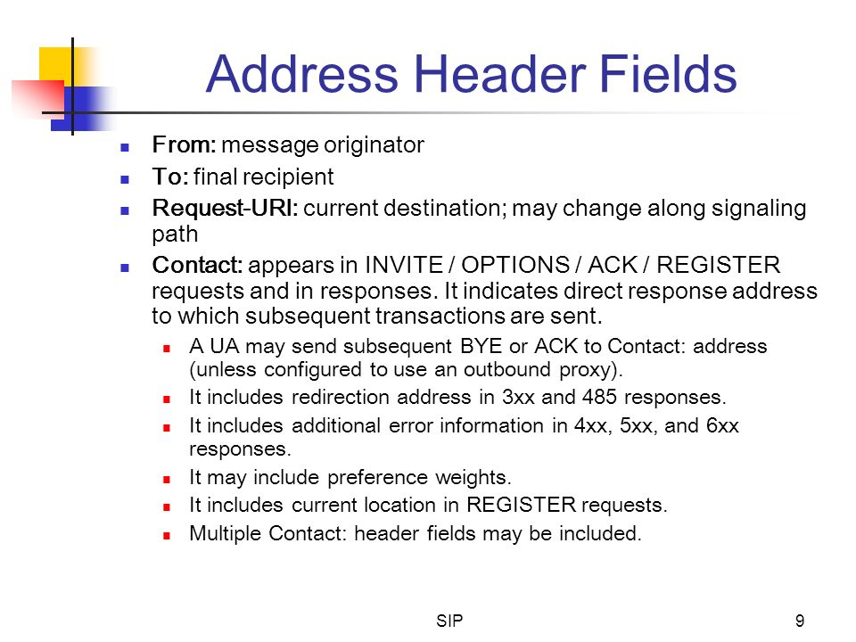Address Header Fields From: message originator To: final recipient