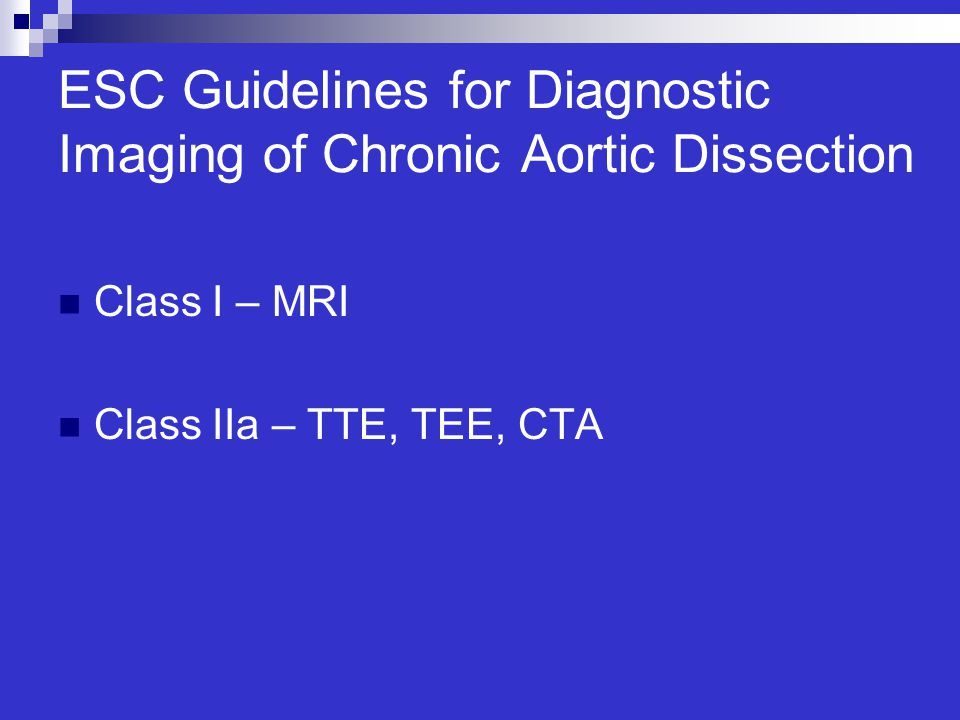 ESC Guidelines for Diagnostic Imaging of Chronic Aortic Dissection