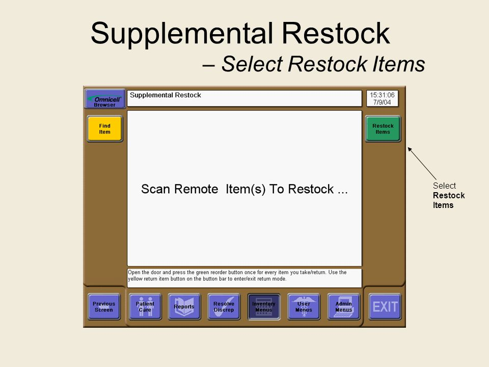 Supplemental Restock – Select Restock Items