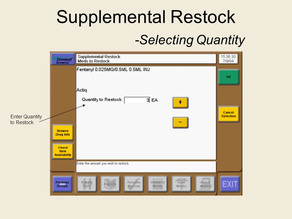 Supplemental Restock -Selecting Quantity
