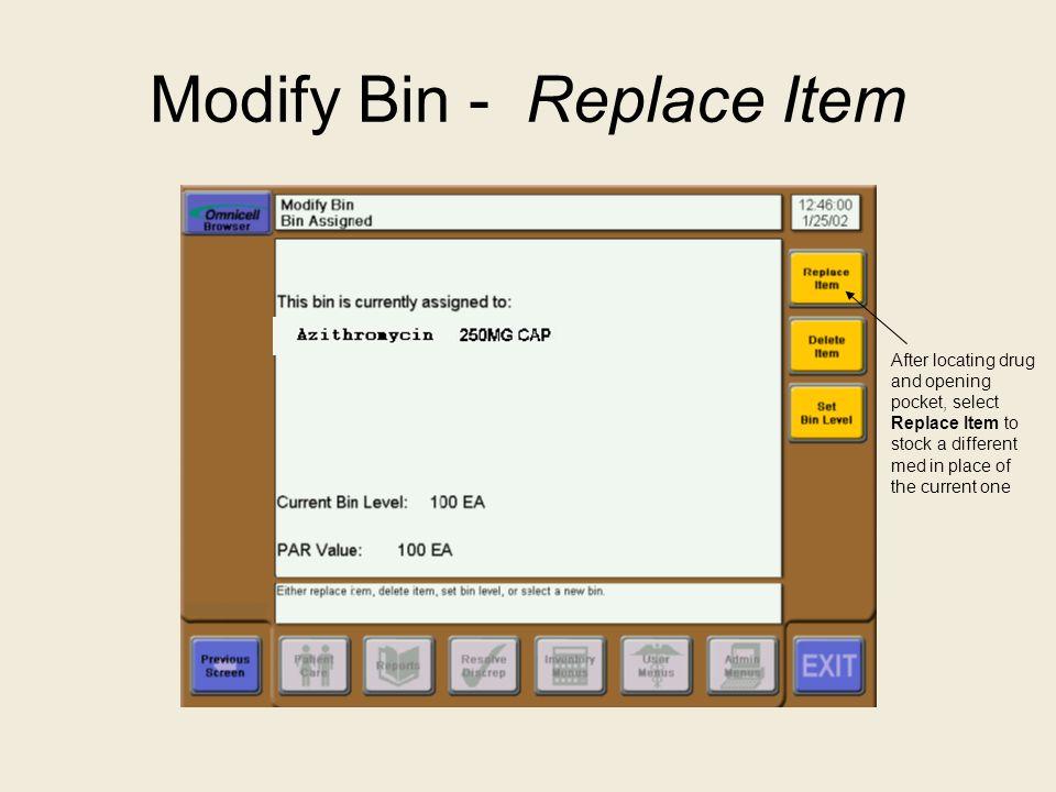 Modify Bin - Replace Item