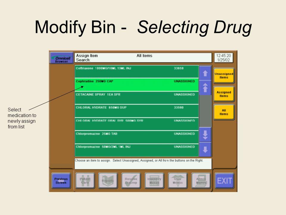 Modify Bin - Selecting Drug