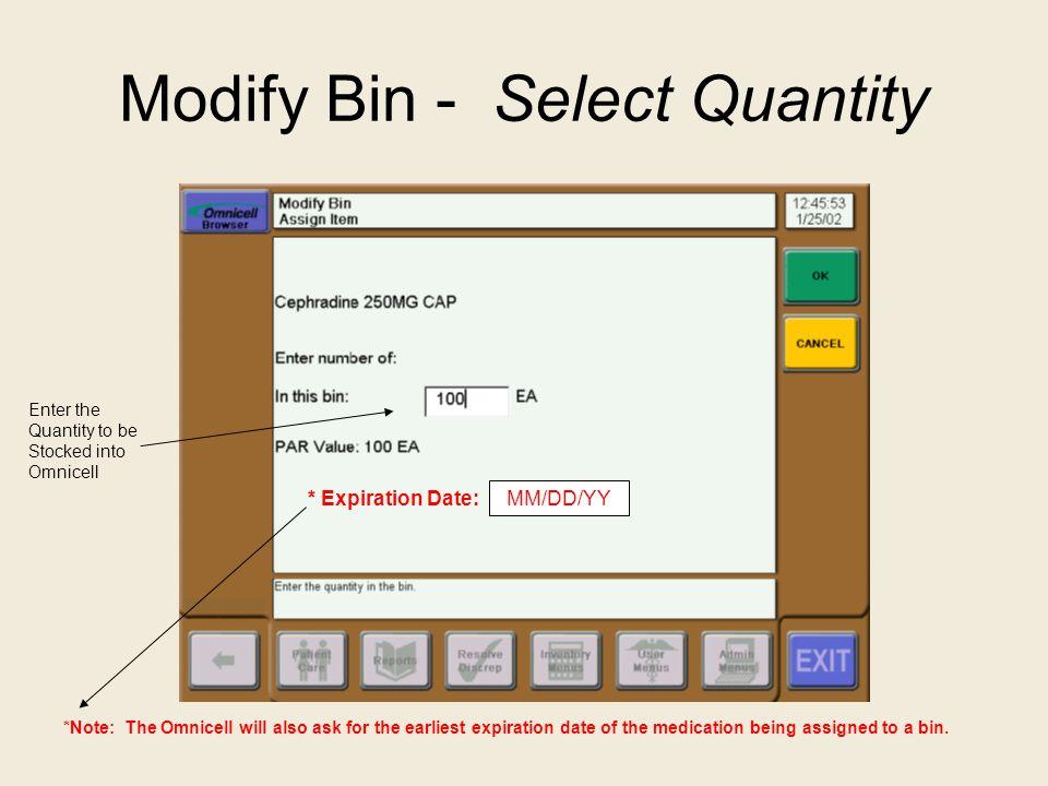 Modify Bin - Select Quantity