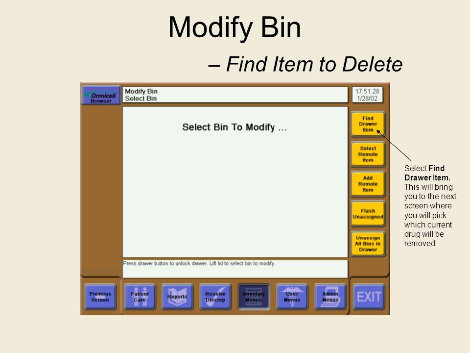 Modify Bin – Find Item to Delete