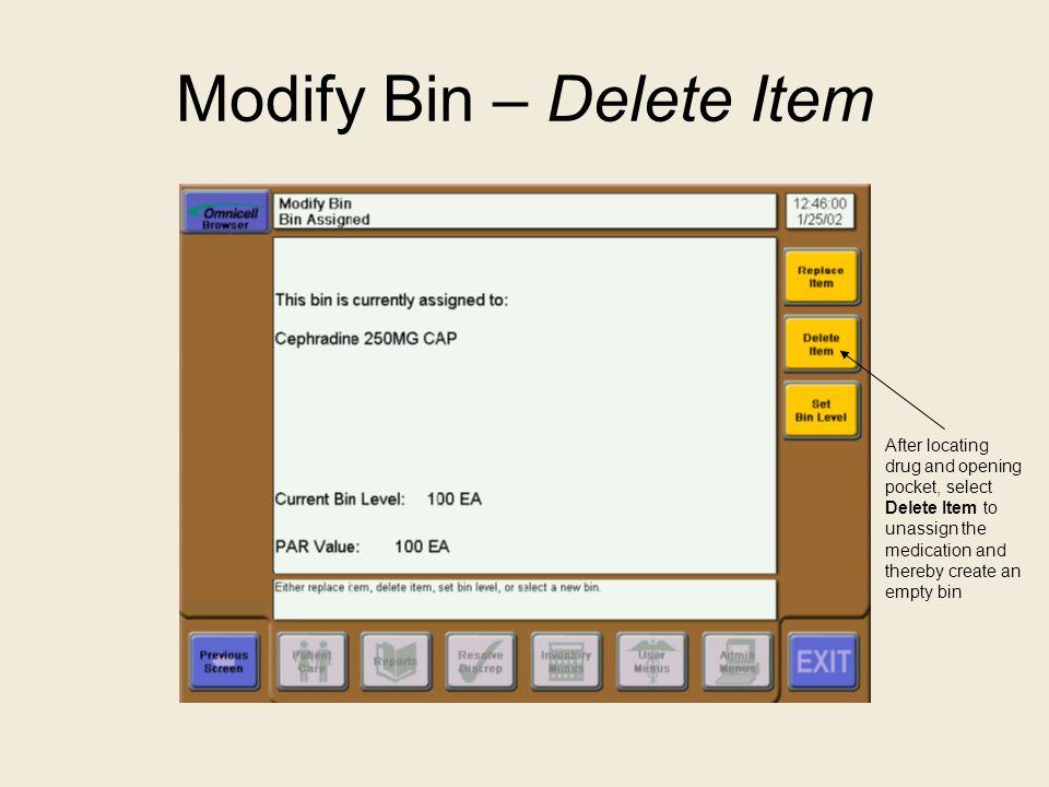 Modify Bin – Delete Item