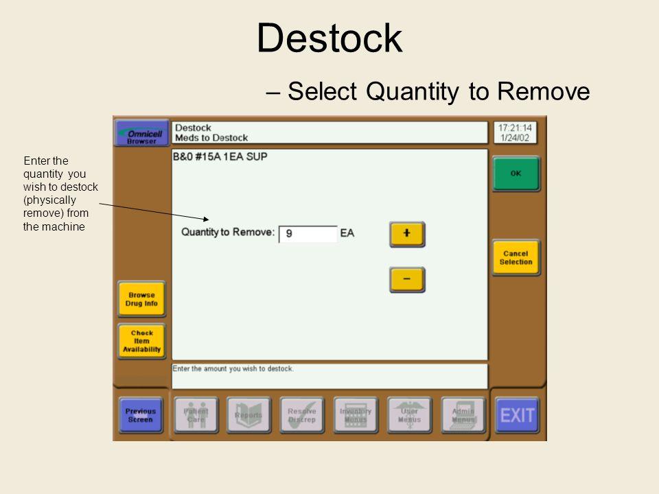 Destock – Select Quantity to Remove