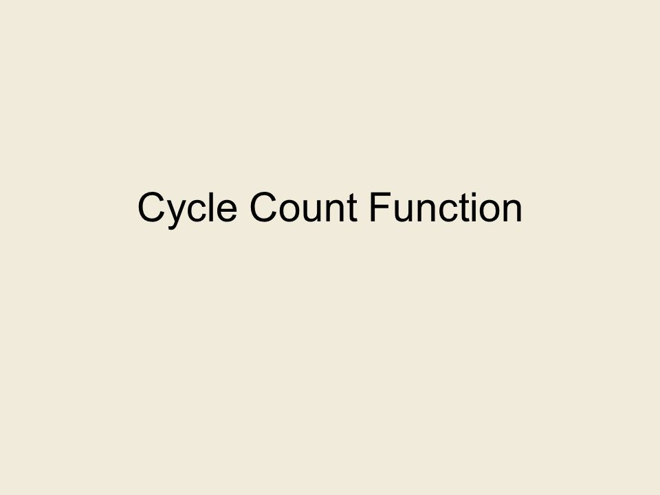 Cycle Count Function
