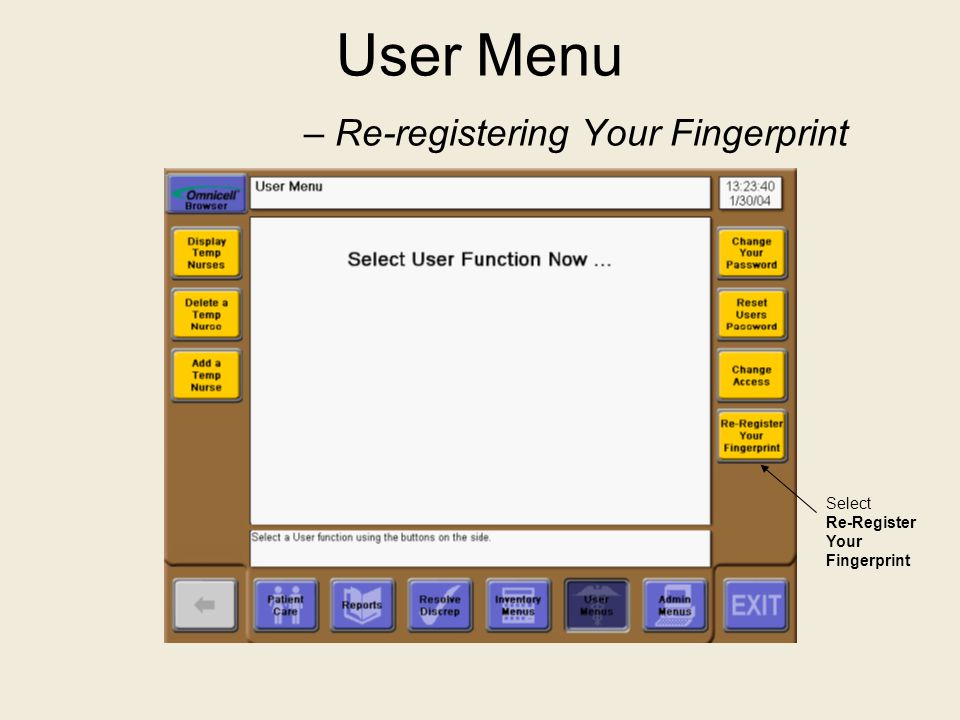 User Menu – Re-registering Your Fingerprint