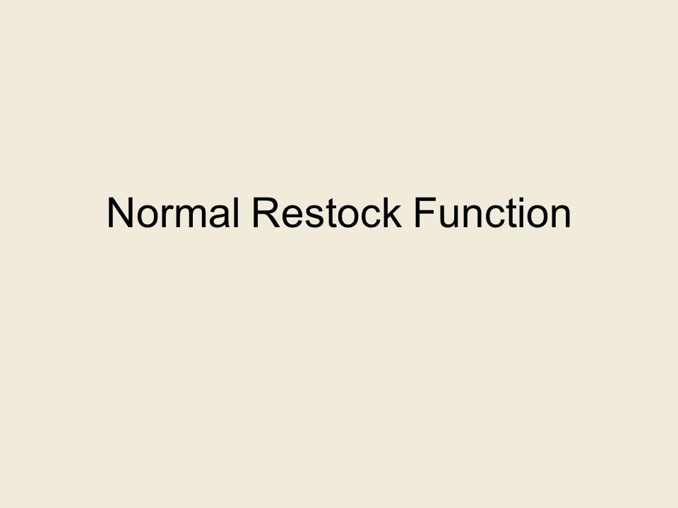 Normal Restock Function