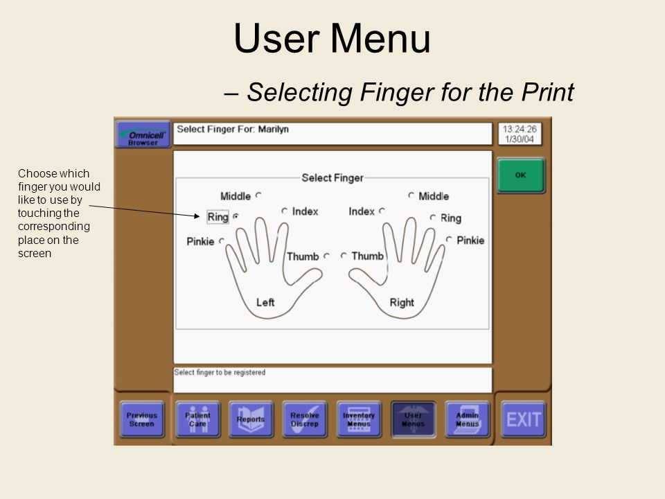 User Menu – Selecting Finger for the Print
