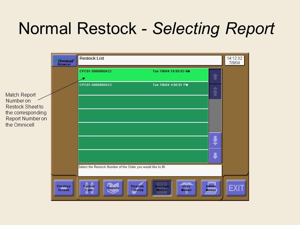 Normal Restock - Selecting Report