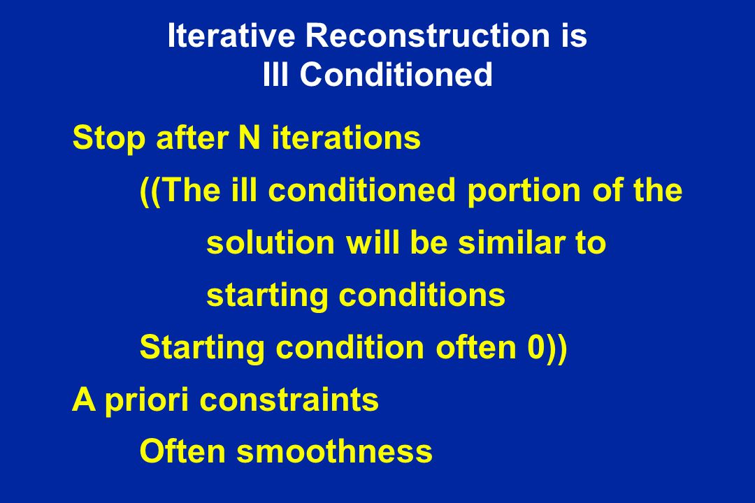 Iterative Reconstruction is Ill Conditioned