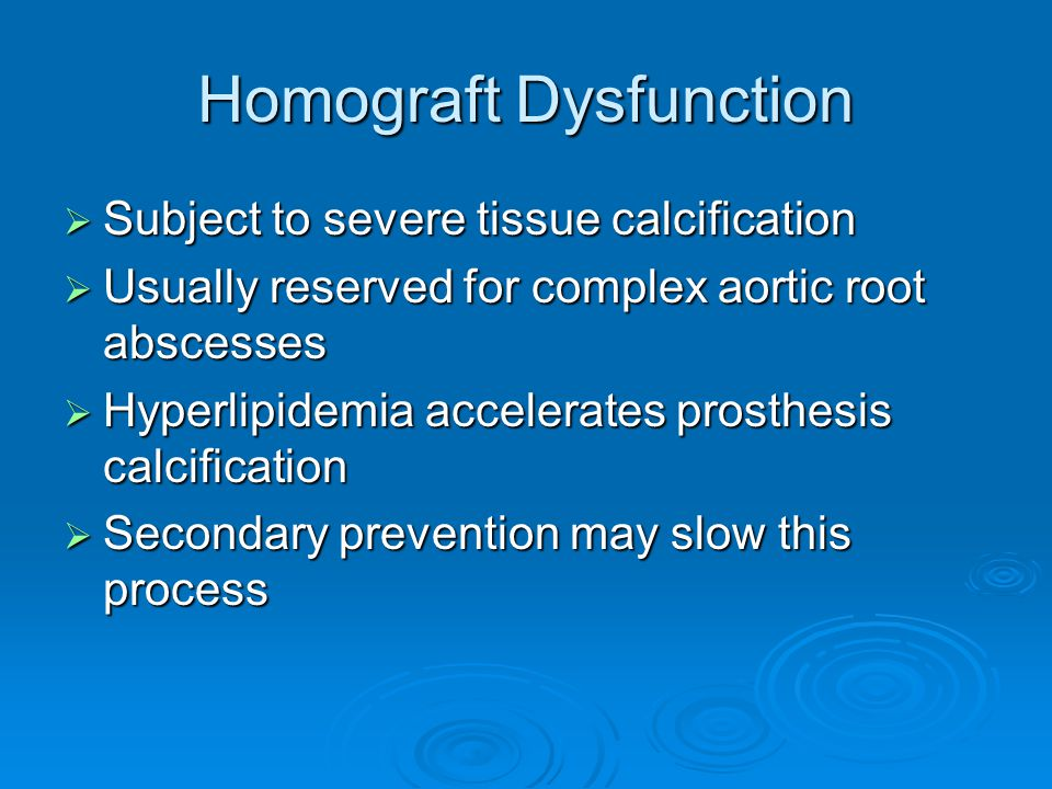 Homograft Dysfunction