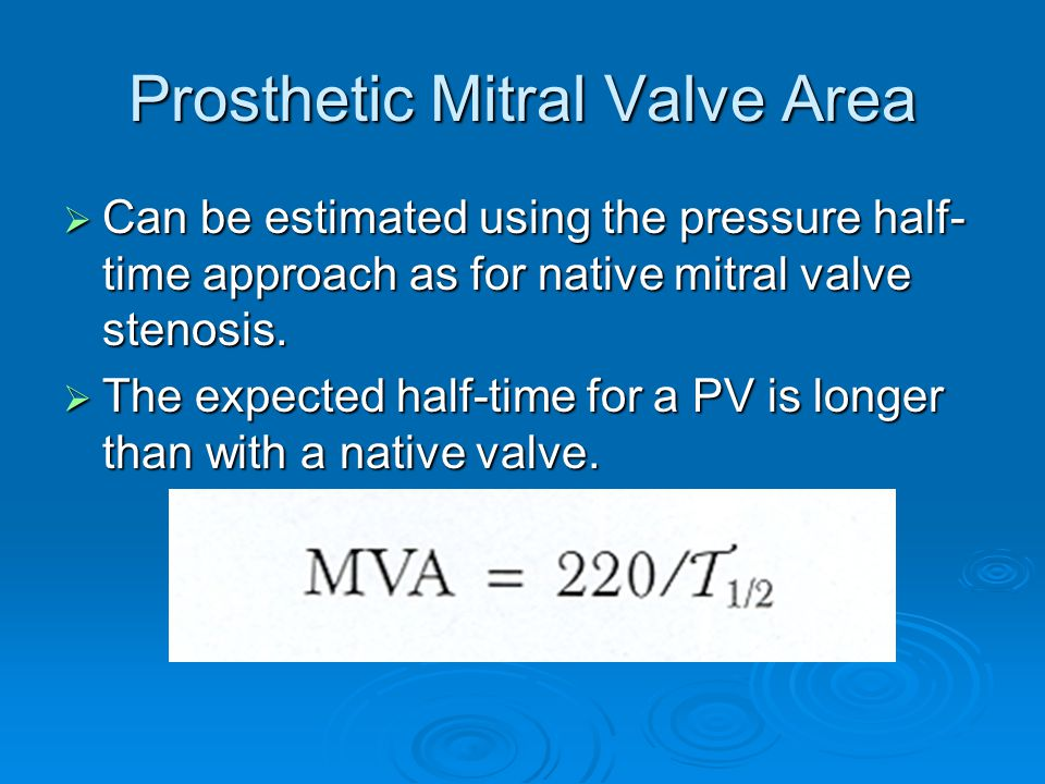 Prosthetic Mitral Valve Area