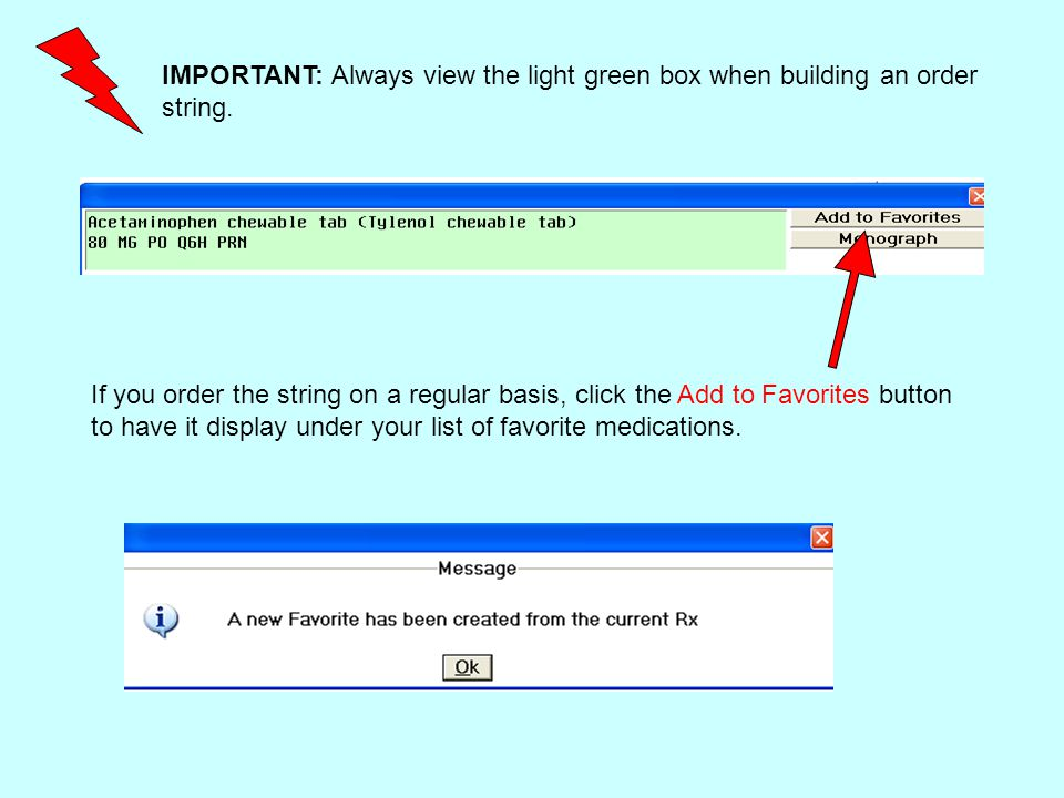 IMPORTANT: Always view the light green box when building an order string.