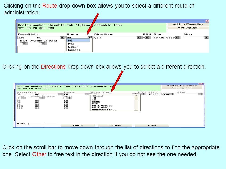 Clicking on the Route drop down box allows you to select a different route of administration.